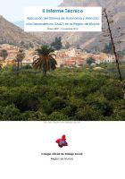II Informe Técnico: Aplicación del Sistema de Autonomía y Atención a la Dependencia (SAAD) en la Región de Murcia. Enero 2007 – Noviembre 2014.