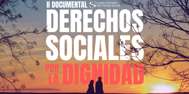DOCUMENTAL DERECHOS POR LA DIGNIDAD.